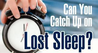 Can you Catch Up on Lost sleep?